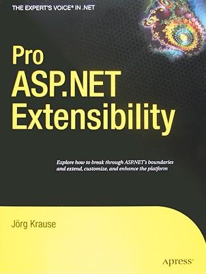 Pro ASP.NET Extensibility By Krause, Jorg